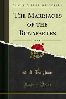 The Marriages of the Bonapartes