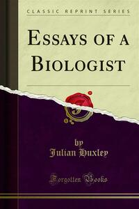 Essays of a Biologist
