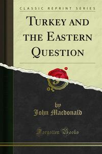 Turkey and the Eastern Question