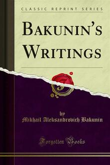 Bakunin's Writings
