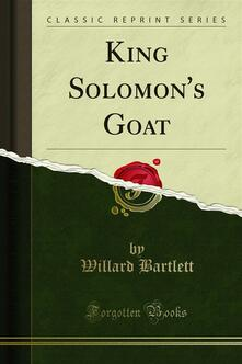 King Solomon's Goat