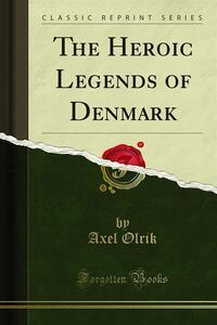 The Heroic Legends of Denmark