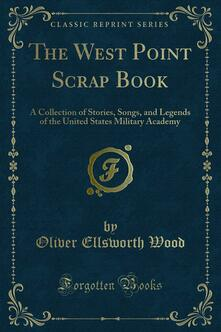 The West Point Scrap Book