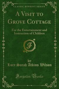 A Visit to Grove Cottage