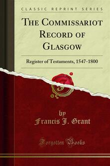 The Commissariot Record of Glasgow