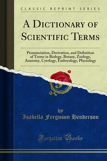 A Dictionary of Scientific Terms