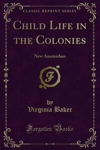 Child Life in the Colonies