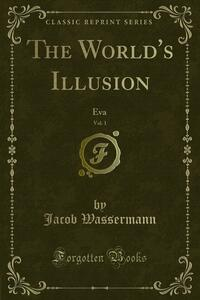 The World's Illusion