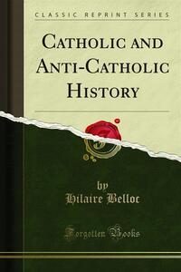 Catholic and Anti-Catholic History
