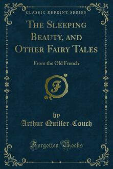 The Sleeping Beauty, and Other Fairy Tales