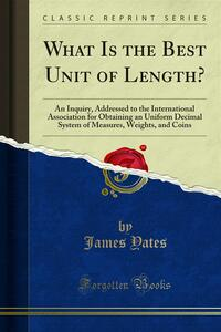 What Is the Best Unit of Length?