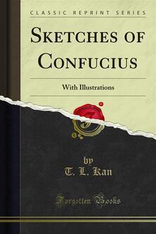Sketches of Confucius