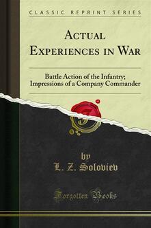 Actual Experiences in War