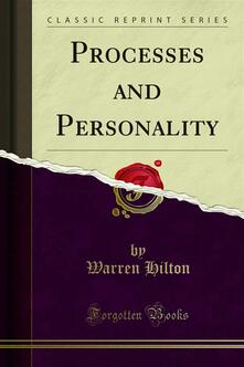 Processes and Personality