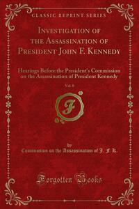 Investigation of the Assassination of President John F. Kennedy