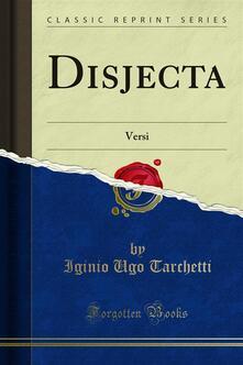 Disjecta - Iginio Ugo Tarchetti - ebook