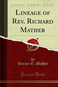 Lineage of Rev. Richard Mather