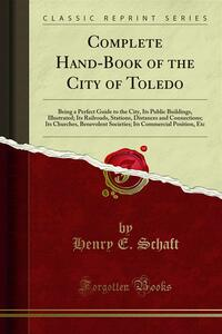Complete Hand-Book of the City of Toledo