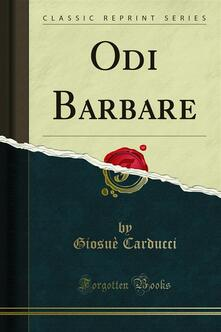Odi Barbare - Giosuè Carducci - ebook