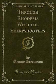 Through Rhodesia With the Sharpshooters