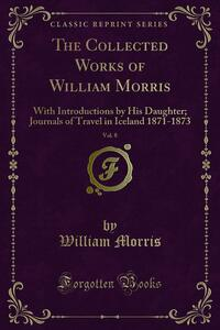 The Collected Works of William Morris