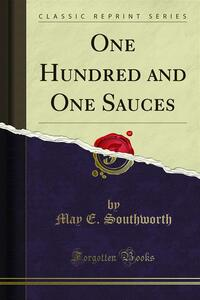One Hundred and One Sauces