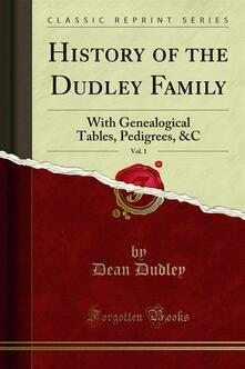 History of the Dudley Family