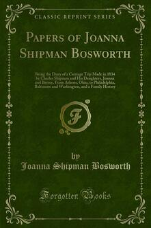 Papers of Joanna Shipman Bosworth