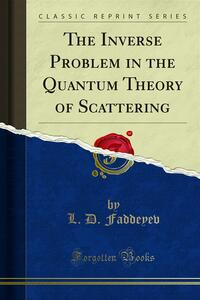 The Inverse Problem in the Quantum Theory of Scattering