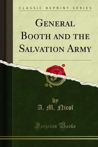 General Booth and the Salvation Army