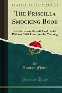 The Priscilla Smocking Book