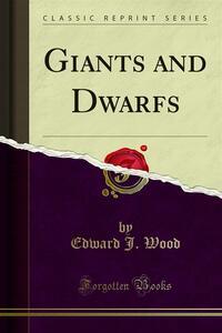 Giants and Dwarfs