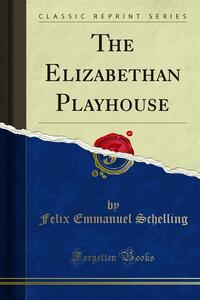 The Elizabethan Playhouse