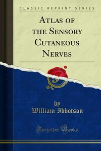 Atlas of the Sensory Cutaneous Nerves