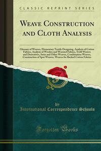 Weave Construction and Cloth Analysis