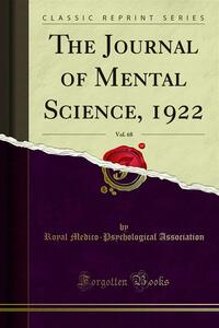 The Journal of Mental Science, 1922