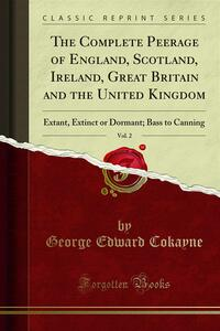 The Complete Peerage of England, Scotland, Ireland, Great Britain and the United Kingdom