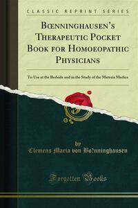 Boenninghausen's Therapeutic Pocket Book for Homoeopathic Physicians