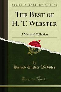 The Best of H. T. Webster