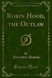 Robin Hood, the Outlaw