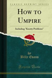How to Umpire