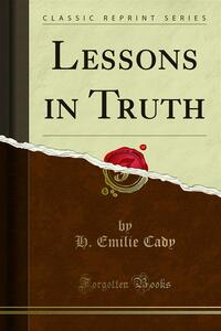 Lessons in Truth