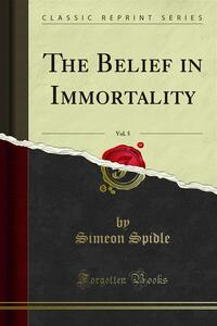 The Belief in Immortality