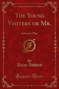 The Young Visiters or Mr.