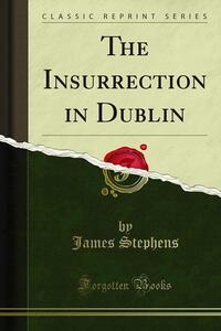 Theinsurrection in Dublin