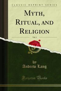 Myth, Ritual, and Religion