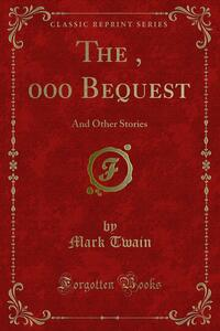 The $30, 000 Bequest