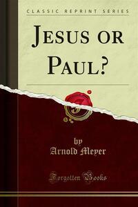Jesus or Paul?