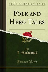 Folk and Hero Tales