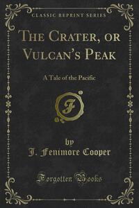 The Crater, or Vulcan's Peak